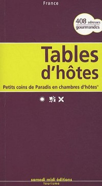Tables d'hôtes France : Petits coins de Paradis en chambres d'hôtes