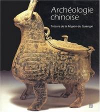 Archéologie chinoise : Trésors de la Région du Guangxi