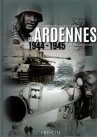 Les Ardennes : 1944-1945 - L'offensive d'hiver de Hitler
