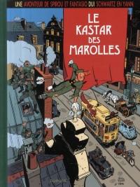 Une aventure de Spirou et Fantasio : Le kastar de Marolles