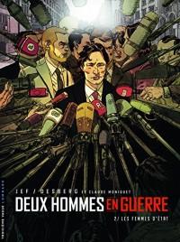 Deux hommes en guerre - tome 2 - La Trahison d'État