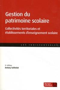 Gestion du Patrimoine Scolaire 3e ed