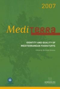 Mediterra 2007 : Identité et qualité des produits alimentaires méditerranéens