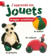 J'apprends les jouets : Imagier scintillant