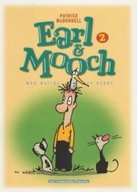 Earl & Mooch, Tome 2 : Mon maître, ce héros