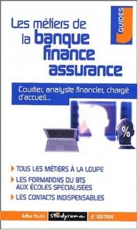 Les métiers de la banque et de la finance. Edition 2003