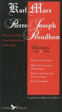 Karl Marx Proudhon Discours Ecrits et Lettres Ecrits Politiques de Marx et Proudhon