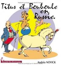 Titus et Bouboule en Russie