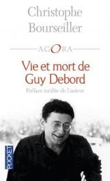 Vie et mort de Guy Debord [Poche]