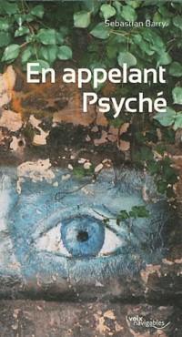 En appelant Psyché