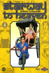 Stairway to Heaven, Tome 4 :