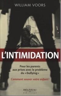 L'intimidation : Changer le cours de la vie de votre enfant