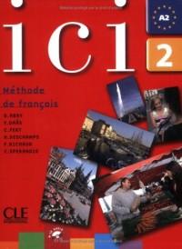 Ici 2 : Méthode de français (1CD audio)