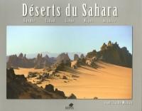 Déserts du Sahara : Egypte, Tchad, Libye, Niger, Algérie