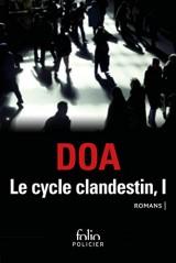 Le cycle clandestin Tome 1 [Poche]
