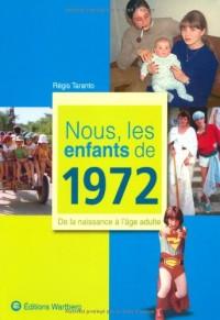 Nous, les Enfants de 1972