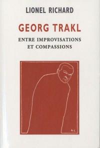 Georg Trakl : Entre improvisations et compassions