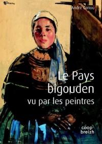 Le Pays Bigouden vu par les peintres