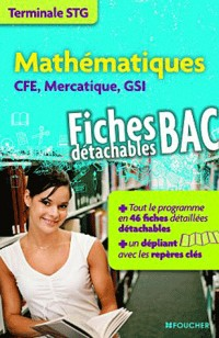 Mathématiques Tle STG CFE, Mercatique, GSI