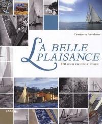 La belle plaisance : 100 ans de yachting classique