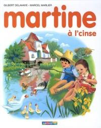 Martine à l'cinse : Edition en langue ch'ti (1CD audio)
