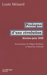 Prologue d'une révolution : Février-juin 1848