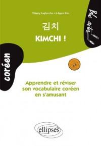Kimchi ! Apprendre et Réviser Son Vocabulaire Coréen en s'Amusant Niveau 1 avec Fichiers Audio