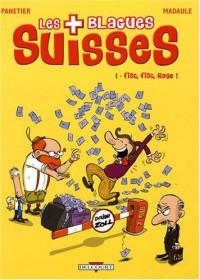 Les Blagues Suisses, Tome 1 : Fisc, fisc, rage !