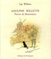 Adolphe Willette: Pierrot de Montmartre