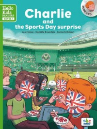 Charlie and the Sports Day Surprise (Coll. Hello Kids Readers)