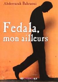 Fedala, Mon Ailleurs