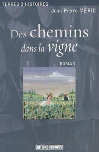 De chemins dans la vigne (1852-1858)