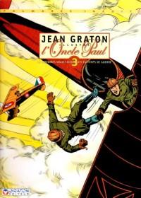 Jean Graton illustre l'Oncle Paul, Tome 3 : 12 Histoires vraies d'exploits en temps de guerre