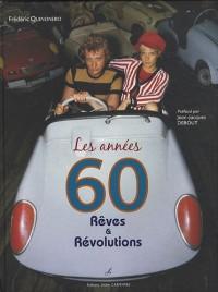 Les années 60 : Rêves et révolutions