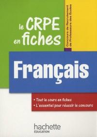 Le CRPE en fiches, Français