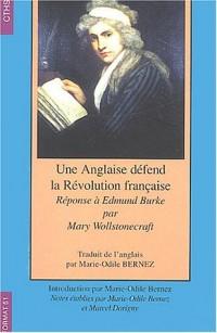 Une Anglaise défend la Révolution française : Réponse à Edmond Burke