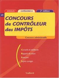 Concours de contrôleur des impôts Catégorie B. Annales, 2ème édition