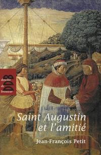 Saint Augustin et l'amitié