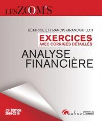 Exercices avec Corriges Detailles - Analyse Financiere - 13eme Édition