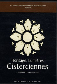 Héritage, lumières cisterciennes : Le modèle franc-comtois, CD-ROM