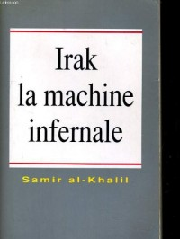 Irak, la machine infernale