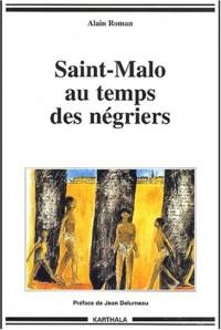 Saint-Malo au temps des négriers