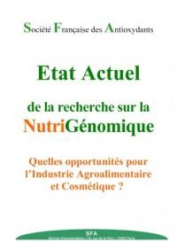 Etat actuel de la recherche sur la nutrigénomique - Quelles opportunités pour l'industrie agroalimentaire et cosmétique