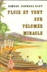 Pluie et vent sur Télumée Miracle (Le Livre de poche)