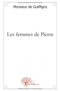 Les femmes de Pierre
