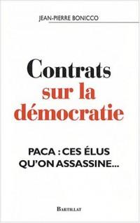 Contrats sur la démocratie : PACA, ces élus qu'on assassine