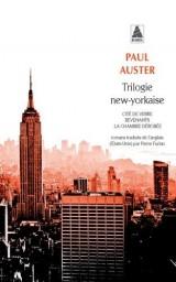 Trilogie new-yorkaise : Cité de verre ; Revenants ; La chambre dérobée [Poche]