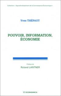 Pouvoir, information, économie