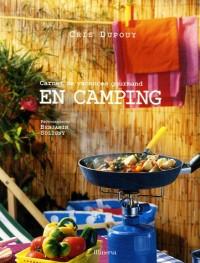 En camping : Carnet de vacances gourmand