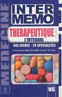 Thérapeutique l'intégral : 345 fiches - 20 spécialités
